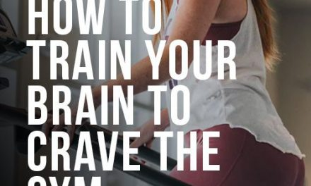 Need Some Workout Motivation? Here's How to Train Your Brain to Crave the Gym