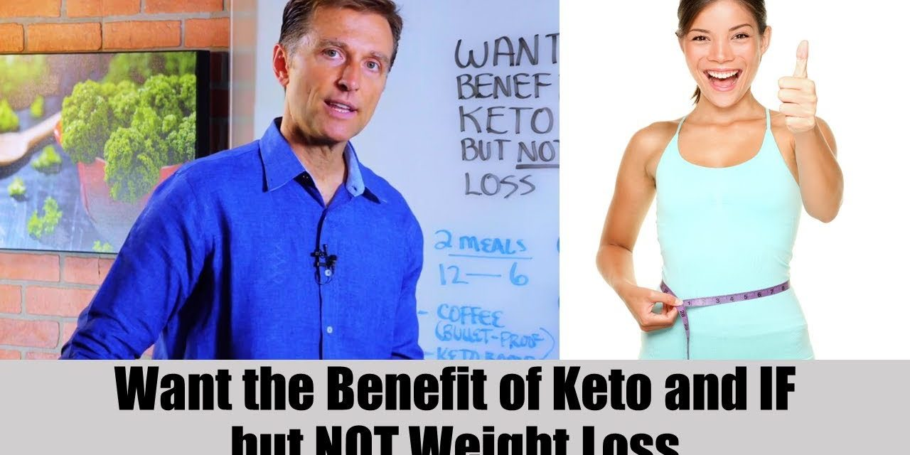 Need the Benefits of Ketosis & Intermittent Fasting BUT Not Weight Loss?