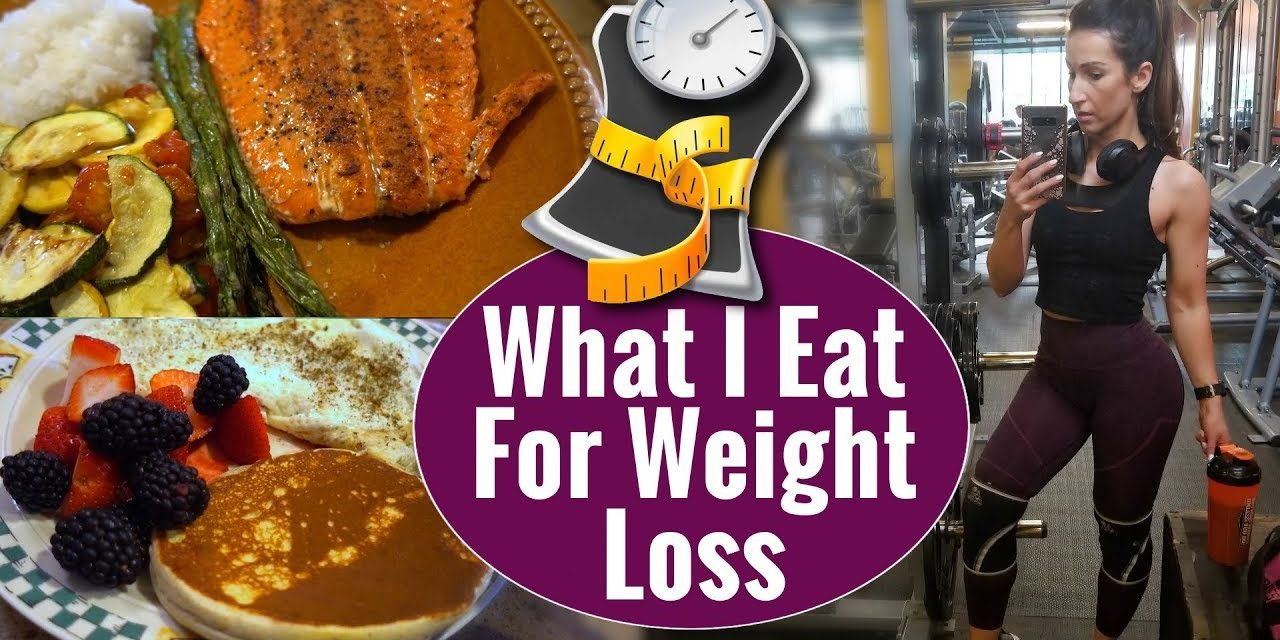 What I Eat For Weight Loss
